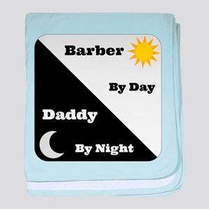 Barber by day Daddy by night baby blanket