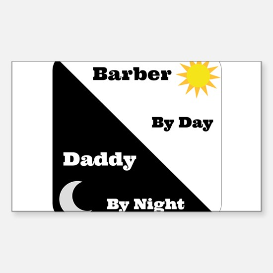 Barber by day Daddy by night Sticker (Rectangle)
