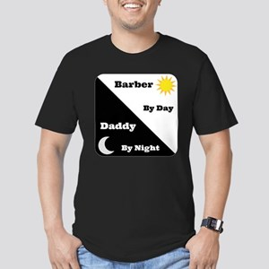 Barber by day Daddy by night Men's Fitted T-Shirt