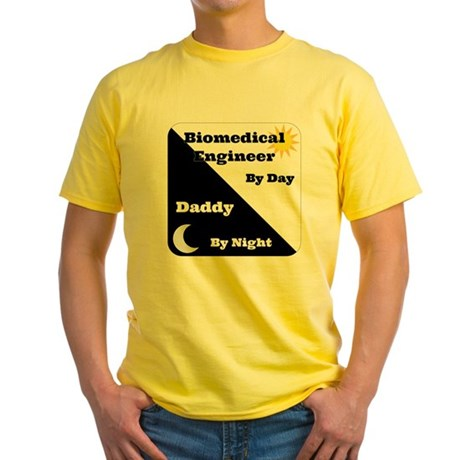 Biomedical Engineer by day Daddy by night Yellow T