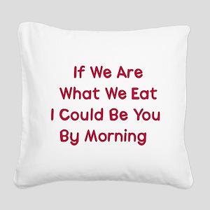 eat_me01a Square Canvas Pillow