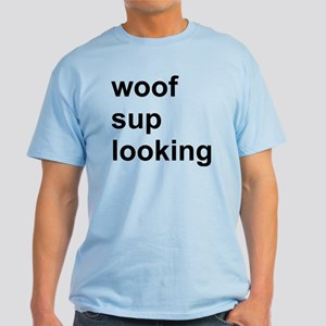 Woof, Sup, Looking, Gay Cruise Shirt, Circuit Part