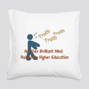 truth01 Square Canvas Pillow