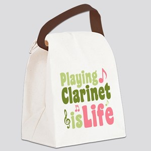 Playing Clarinet is Life Canvas Lunch Bag