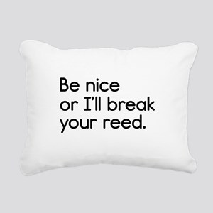 Break Your Reed Rectangular Canvas Pillow