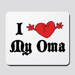 I Love My Oma Mousepad