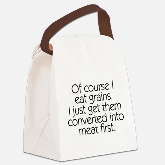 Of Course I Eat Grains Canvas Lunch Bag