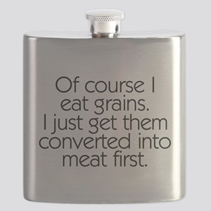 Of Course I Eat Grains Flask