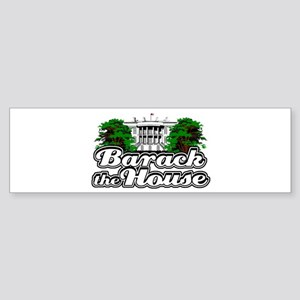 Barack The House Sticker (Bumper)