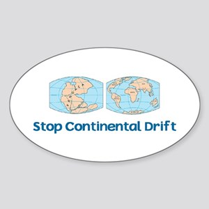 Stop Continental Drift Oval Sticker