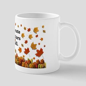 Celebrate the colors... Mug