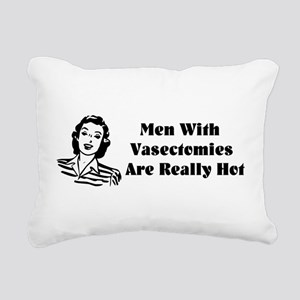 Men With Vasectomies Rectangular Canvas Pillow