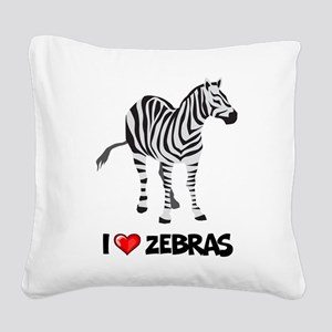 I Love Zebras Square Canvas Pillow