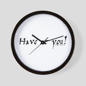 Have at you! Wall Clock