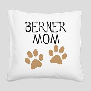 big paws berner mom Square Canvas Pillow