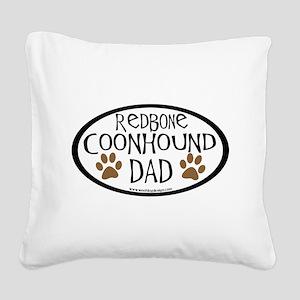 redbone coonhound dad Square Canvas Pillow