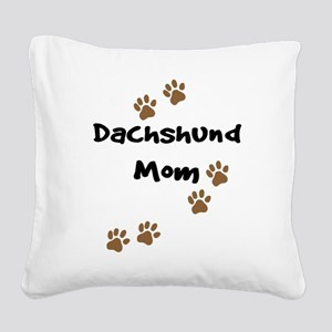 2-dachshund mom Square Canvas Pillow