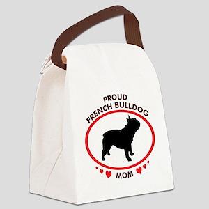 proud french bulldog mom Canvas Lunch Bag