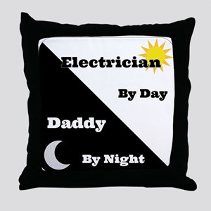 Electrician by day Daddy by night Throw Pillow