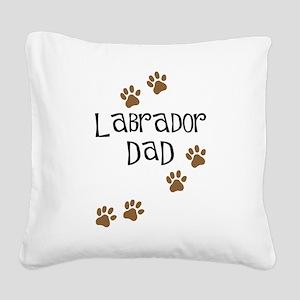Labrador Dad Square Canvas Pillow