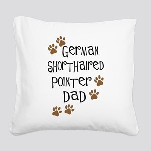 gsp dad2 Square Canvas Pillow