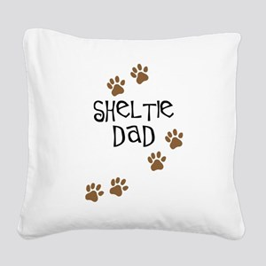 sheltie dad Square Canvas Pillow