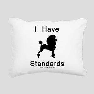 Poodle - I Have Standard Rectangular Canvas Pillow
