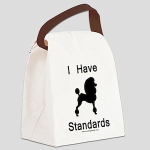 Poodle - I Have Standards Canvas Lunch Bag