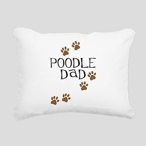poodle dad Rectangular Canvas Pillow