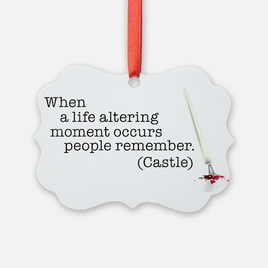 Life altering moment Ornament