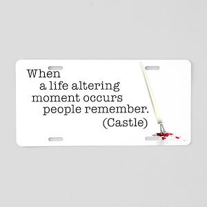 Life altering moment Aluminum License Plate