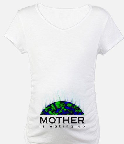 Mother Is Waking Up Shirt