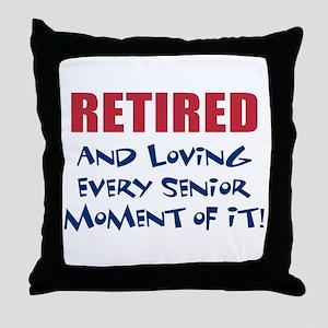 Senior Moments - Retired Throw Pillow