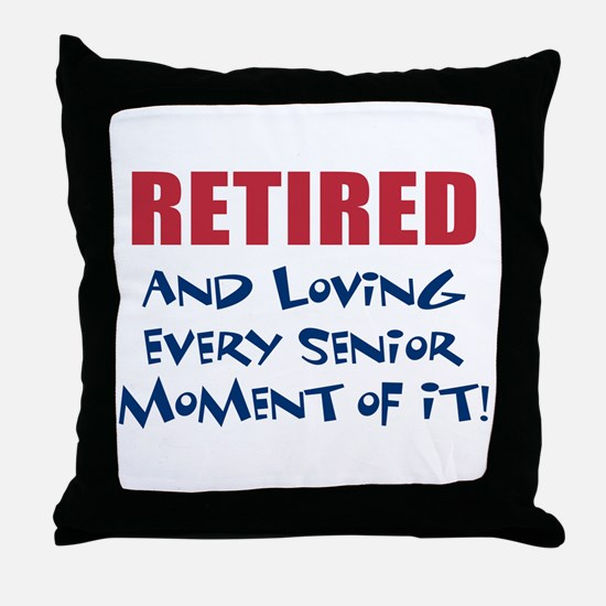 Happily Retired Throw Pillow