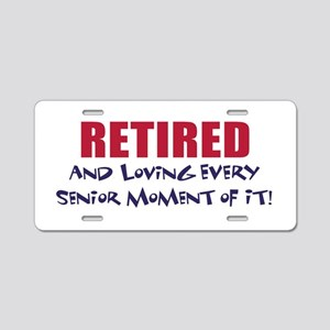 Senior Moments - Retired Aluminum License Plate