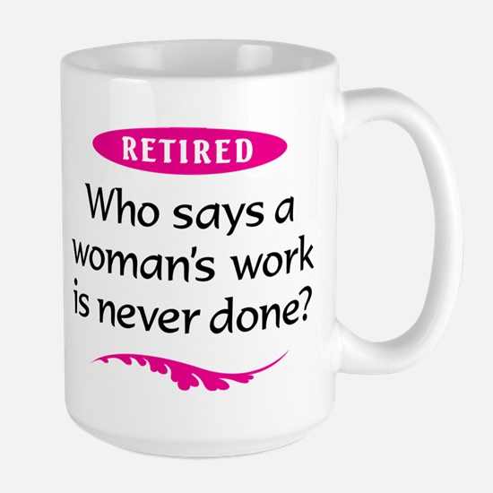 Happily Retired Mug
