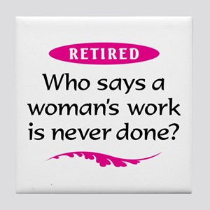 Happily Retired Tile Coaster