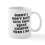 Dont Date (Squat) Mug