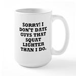Dont Date (Squat) Large Mug
