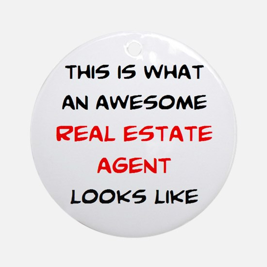 awesome real estate agent Round Ornament