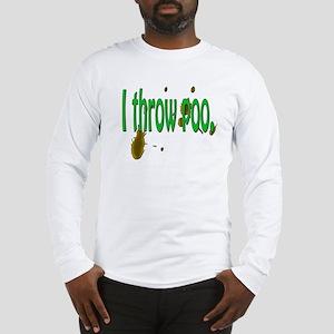 I throw Long Sleeve T-Shirt