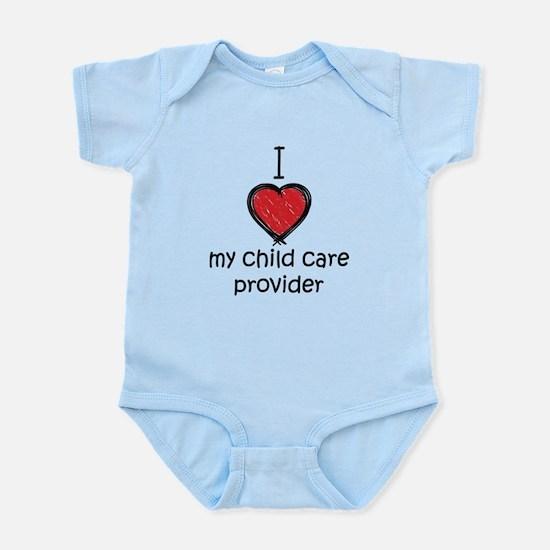 I love my child care provider Infant Bodysuit