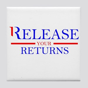 Romney.....Release Your Returns! Tile Coaster