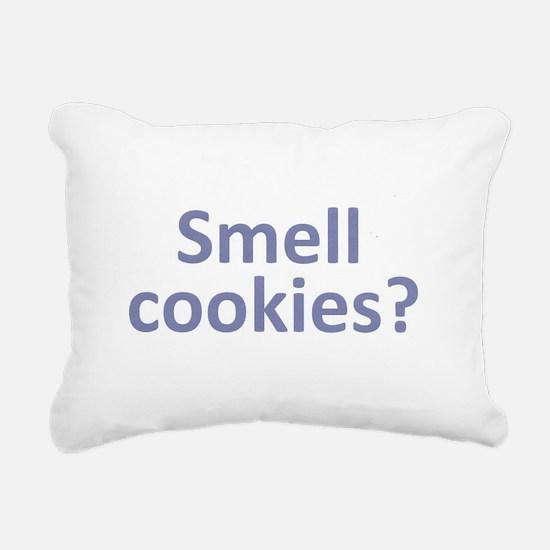 Smell Cookies? Rectangular Canvas Pillow