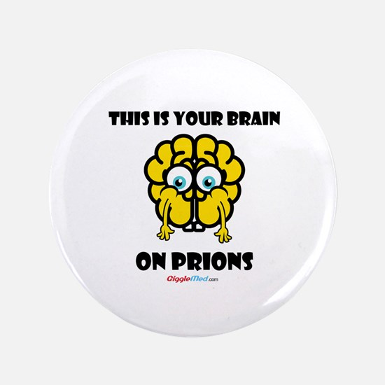 Brain On Prions 02 Button