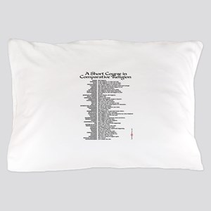 A Short Course in Comparative Religion Pillow Case