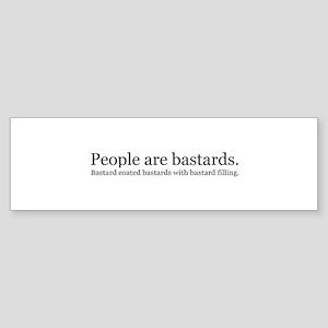 People are bastards Sticker (Bumper 50 pk)
