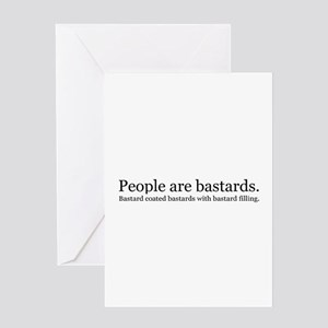 People are bastards Greeting Card