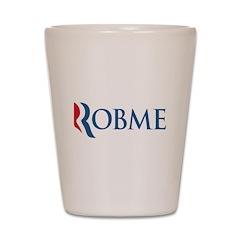 Anti-Romney Robme Shot Glass