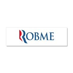 Anti-Romney Robme Car Magnet 10 x 3